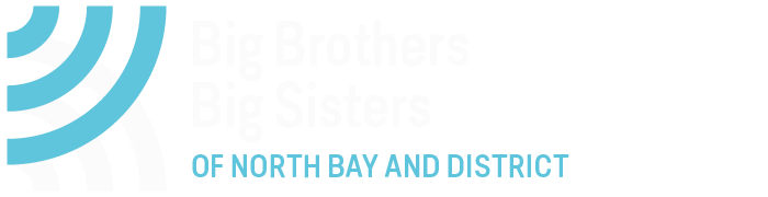 ENROL A YOUNG PERSON - Big Brothers Big Sisters of North Bay and District